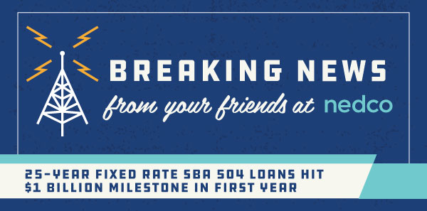 25-year SBA 504 Loan Program hits $1 Billion in Funding for Small Businesses Nationwide. Yes, $1 Billion.